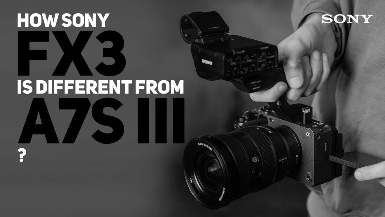 How Sony FX3 is different from A7S III