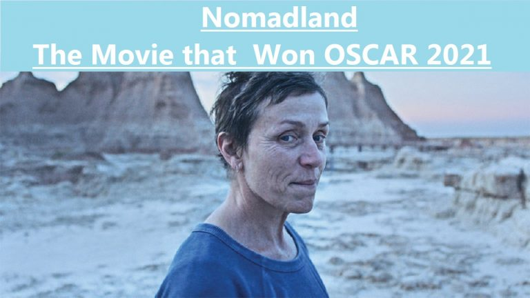 Nomadland, The Movie that Won OSCAR 2021, The Real Review